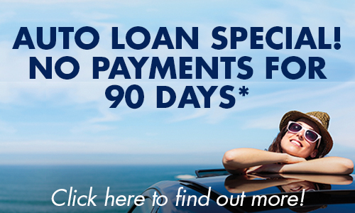 auto loan special! No payment for 90 days!